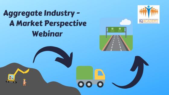 Aggregate Industry - A Market Perspective Webinar