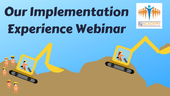 Our Implementation Experience Webinar
